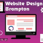 Website Design Brampton Businesses Thrive On!