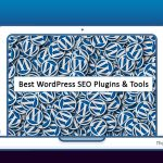 Top 10 Absolute Best WordPress SEO Plugins and Tools